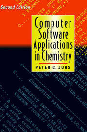 Computer Software Applications in Chemistry by Peter C Jurs image