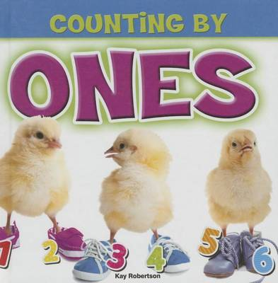 Counting by Ones by Kay Robertson