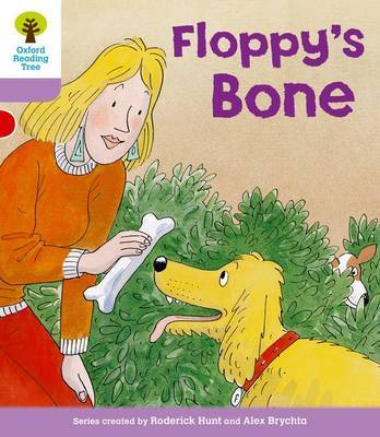Oxford Reading Tree: Level 1+: More First Sentences B: Floppy's Bone by Roderick Hunt