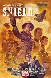 S.h.i.e.l.d. Vol. 2: The Man Called Death by Mark Waid