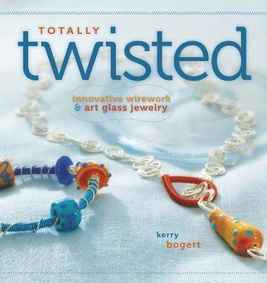 Totally Twisted by Kerry Bogert image