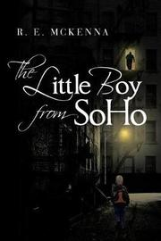 The Little Boy from Soho by R E McKenna image