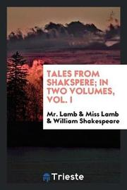 Tales from Shakspere; In Two Volumes, Vol. I by Mr Lamb image