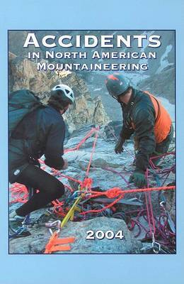 Accidents in North American Mountaineering 2004 by Jed Williamson image