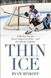 Thin Ice by Ryan Minkoff