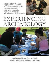Experiencing Archaeology