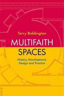 Multifaith Spaces by Terry Biddington