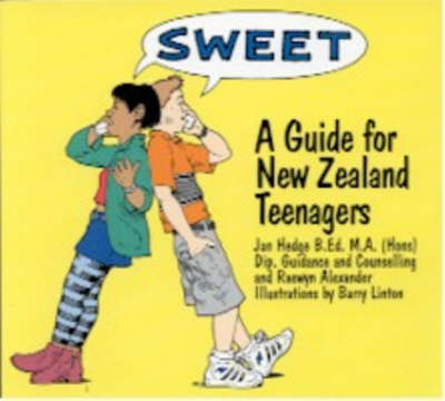 Sweet: A Guide for New Zealand Teenagers by Jan Hedge image