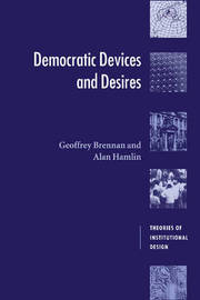 Democratic Devices and Desires by Geoffrey Brennan