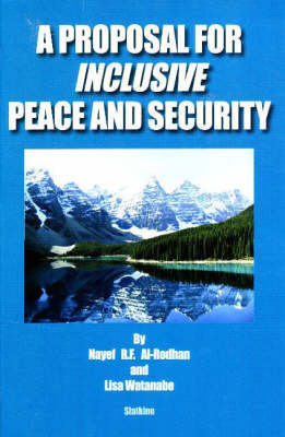 Proposal for Inclusive Peace and Security by Nayef R.F. Al-Rodhan