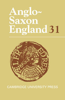 Anglo-Saxon England: Volume 31