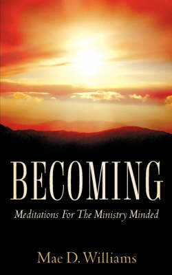 Becoming by Mae, D Williams