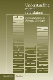 Understanding Mental Retardation by Edward Zigler