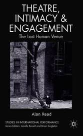 Theatre, Intimacy & Engagement by A Read