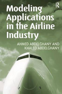 Modeling Applications in the Airline Industry by Ahmed Abdelghany image