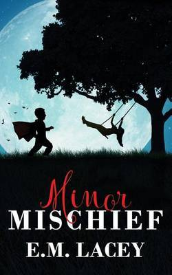 Minor Mischief by E.M. Lacey image