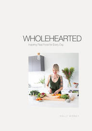 Wholehearted by Kelly Gibney