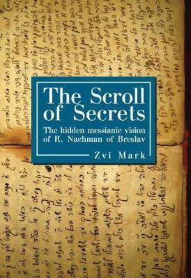 The Scroll of Secrets by Zvi Mark