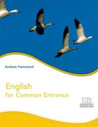 English for Common Entrance Pupil's Book by Andrew Hammond image