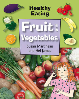 Fruit and Vegetables by Susan Martinneau image