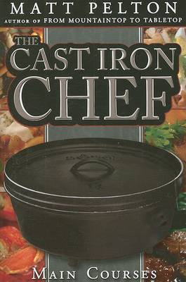 Cast Iron Chef by Matt Pelton
