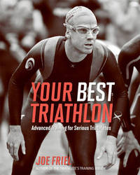 Your Best Triathlon by Joe Friel