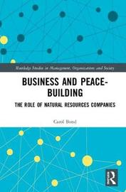 Business and Peace-Building by Carol Bond