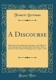 A Discourse by Francis Bowman