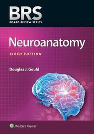 BRS Neuroanatomy by GOULD