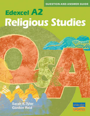 A2 Edexcel Religious Studies: Question and Answer Guide by Gordon Reid image