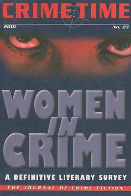 """""""Crime Time"""": No. 23: Women in Crime - A Definitive Literary Survey image"""