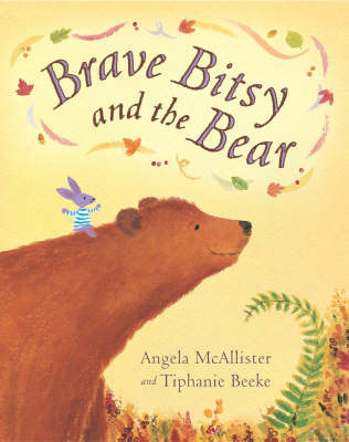 Brave Bitsy and the Bear by Angela McAllister