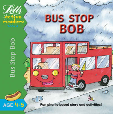 Bus Stop Bob by Clive Gifford