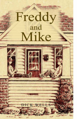 Freddy and Mike by Dick Wells