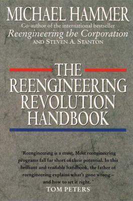 The Reengineering Revolution by Michael Hammer