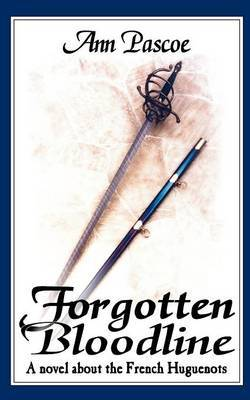 Forgotten Bloodline by Ann Pascoe