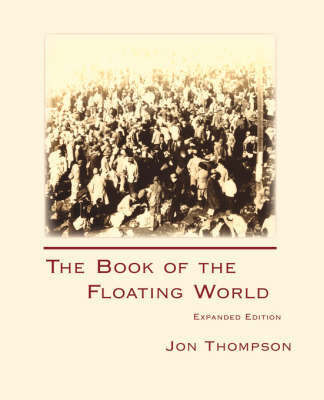The Book of the Floating World by Jon Thompson image