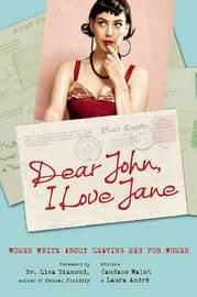Dear John, I Love Jane by Laura Andre
