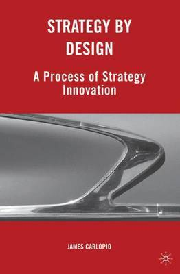 Strategy by Design by James Carlopio