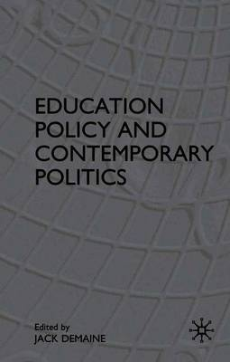 Education Policy and Contemporary Politics