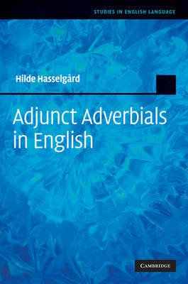 Adjunct Adverbials in English by Hilde Hasselgard image