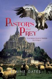 Pastor's That Prey by Elaine Gates