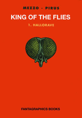 King Of The Flies Vol. 1 by Michel Pirus image