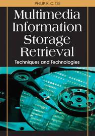 Multimedia Information Storage and Retrieval by Philip K C Tse image