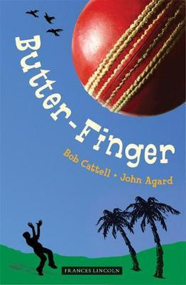 Butter-finger by Bob Cattell