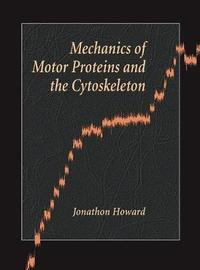 Mechanics of Motor Proteins and the Cytoskeleton by Jonathon Howard image