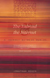 The Talmud and the Internet by Jonathan Rosen image