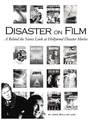 Disaster on Film by John William Law