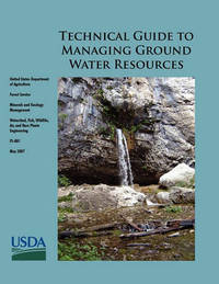 Technical Guide to Managing Ground Water Resources by Steve Glasser