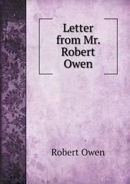 Letter from Mr. Robert Owen by Robert Owen